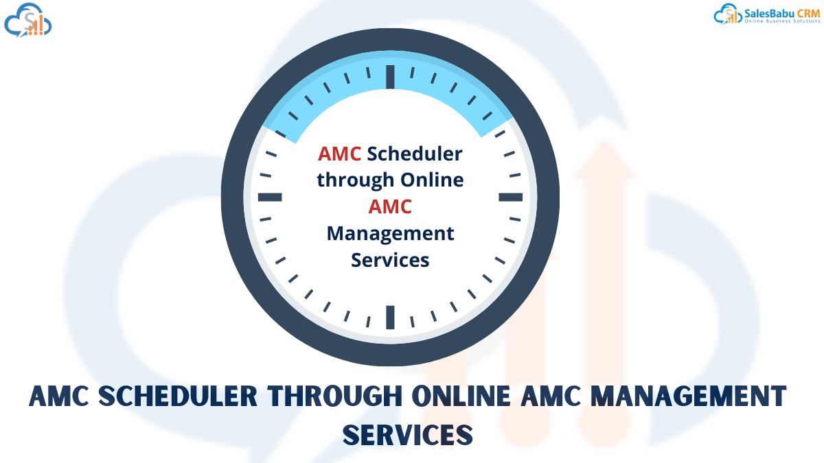 AMC Scheduler through Online AMC Management Services