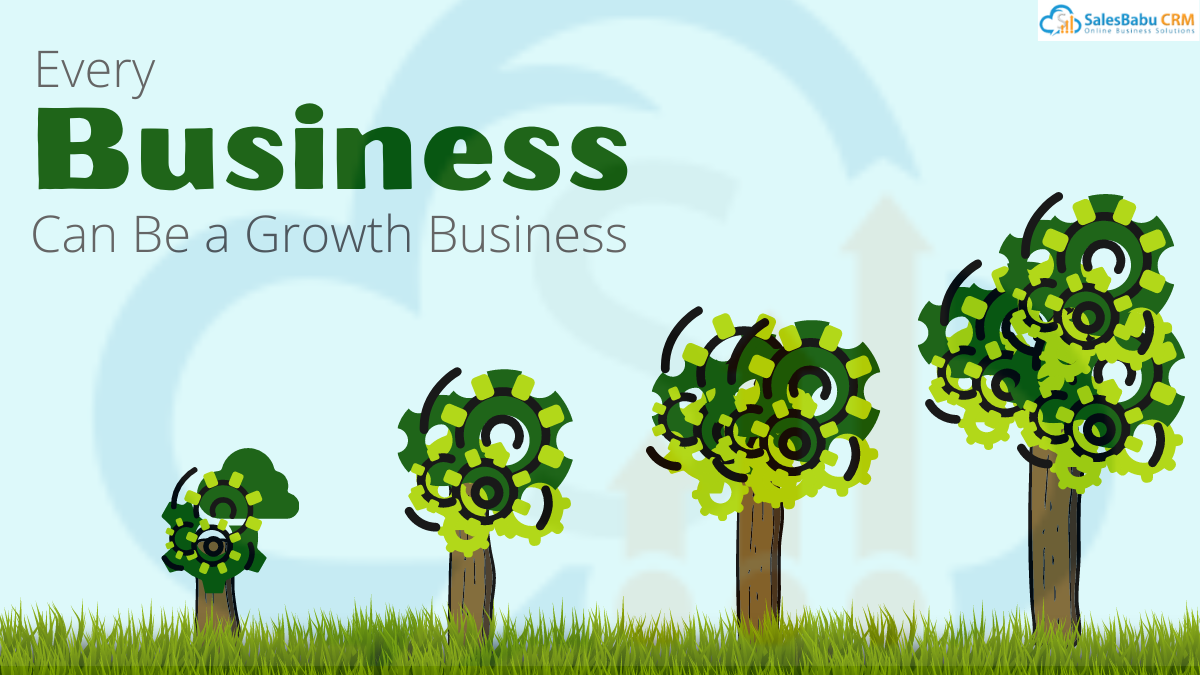 Every Business can be a Growth Business