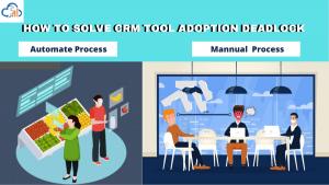 How to Solve online sales CRM Adoption Deadlock
