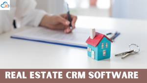 CRM for Real Estate Industries
