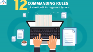 Cloud Help Desk Software with 12 Commanding Rules