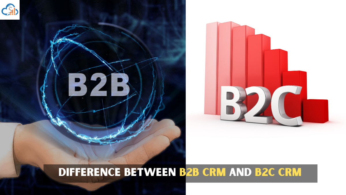 B2B CRM different from B2C CRM