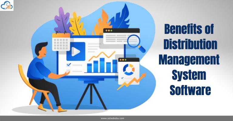 Benefits of Distribution Management System Software