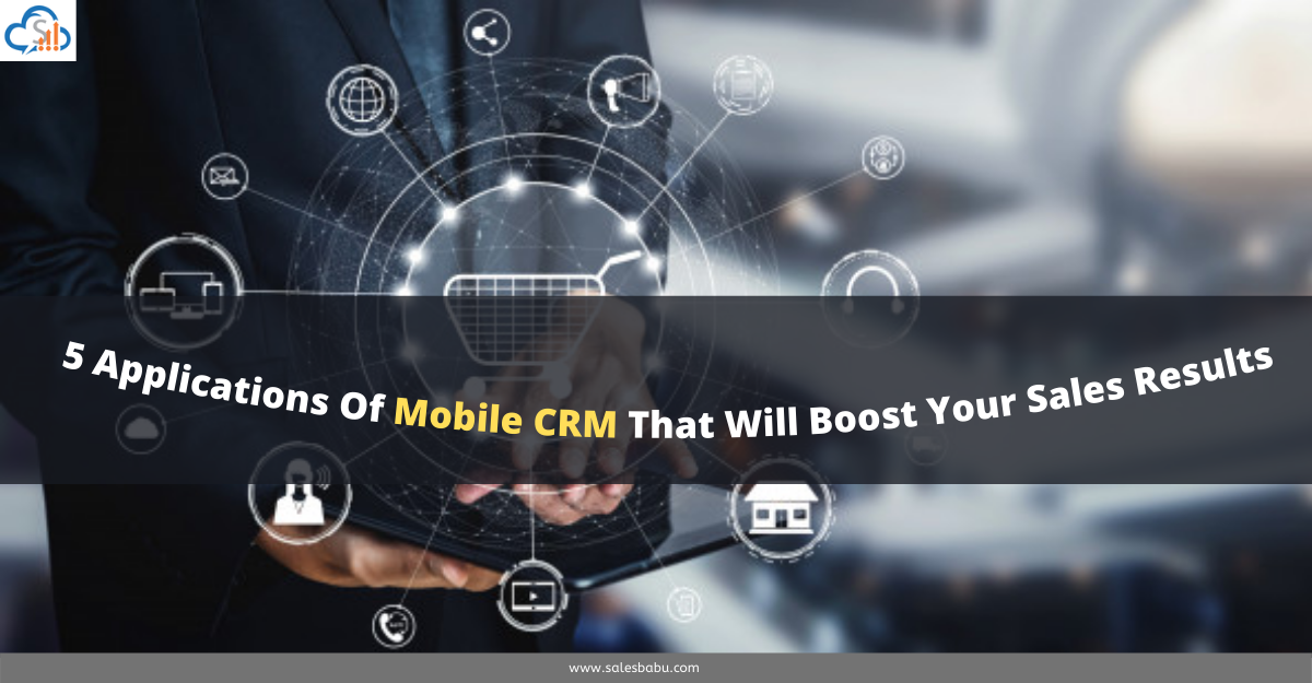 Improve your sales results with Sales CRM App| SalesBabu CRM