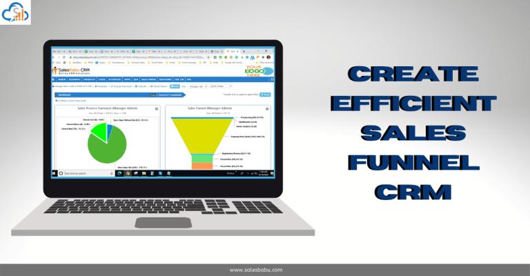 Create Efficient Sales Funnel CRM