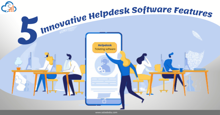Five Innovative Helpdesk Software Features
