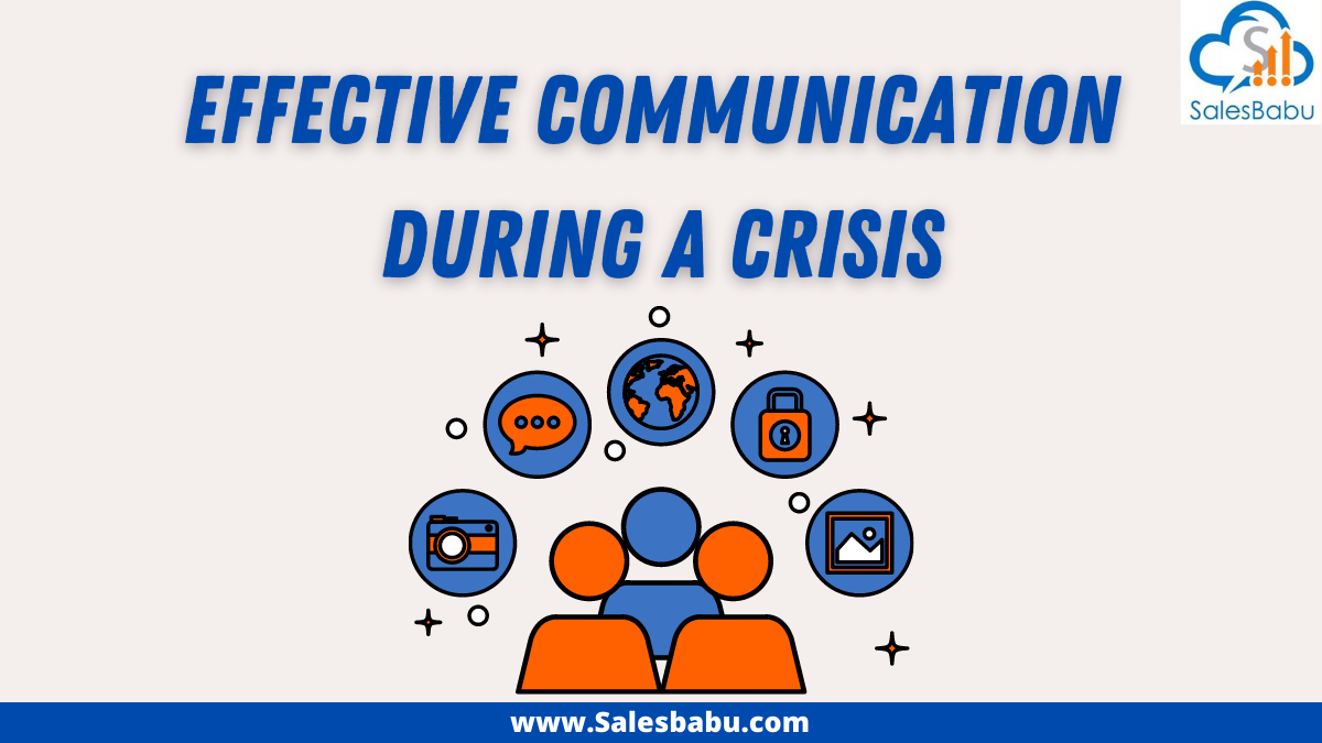 Effective communication during a crisis