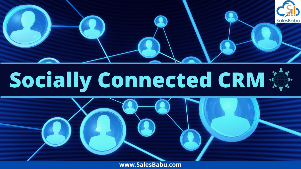 Socially Connected CRM