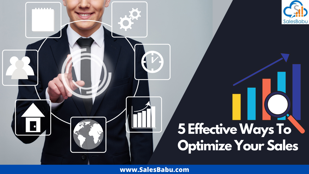Effective Ways To Optimize Your Sales