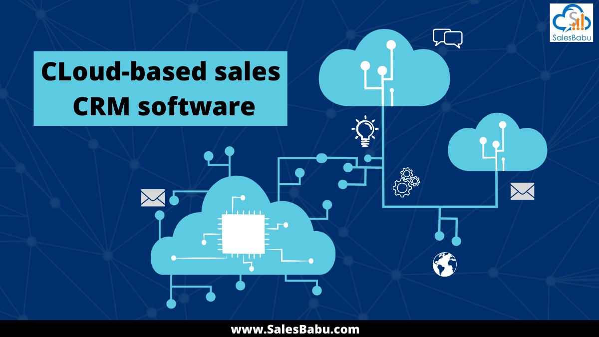 Cloud-based sales CRM software for growth in sales