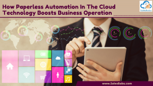 Ways Paperless Automation in the Cloud can Boost Business Operation