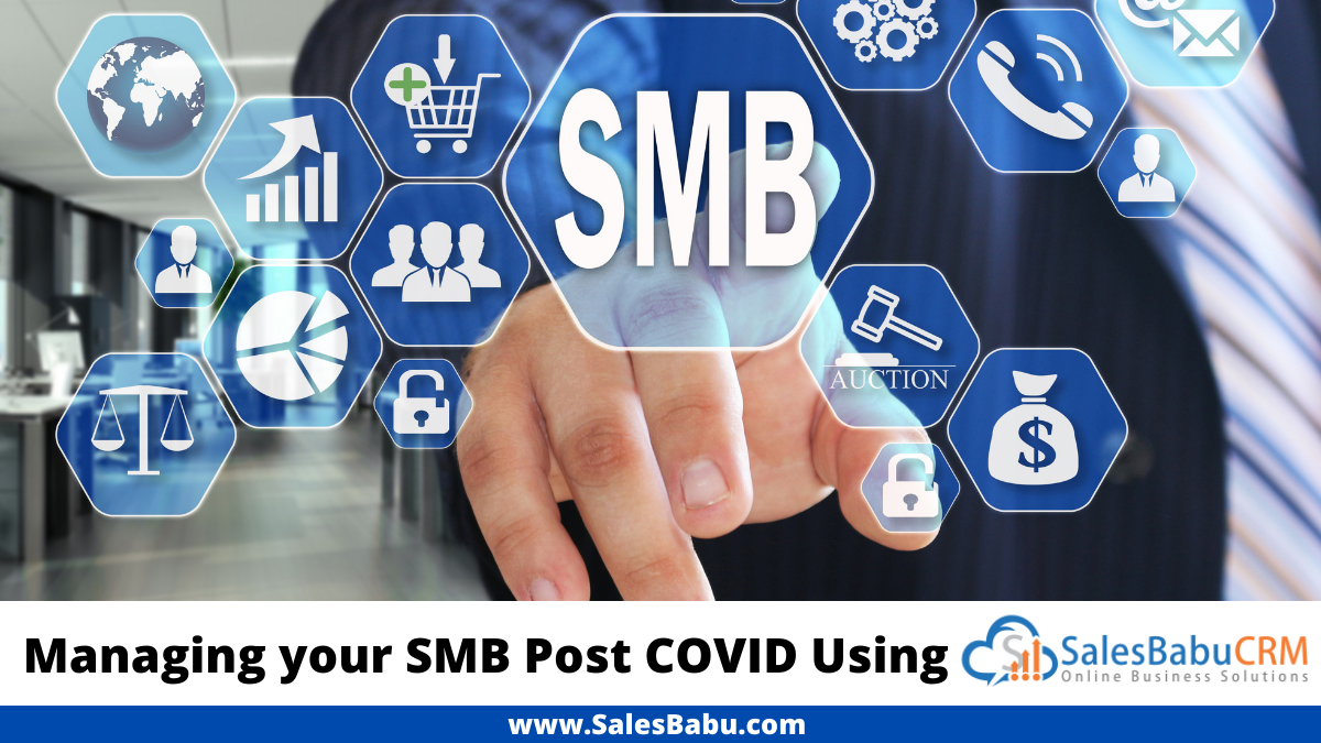 Managing Your SMB Post COVID