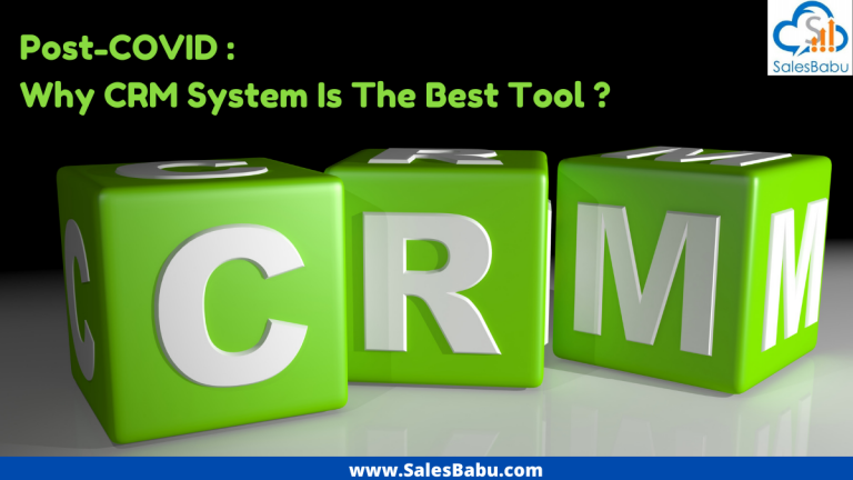 Post-COVID – Reasons for CRM Software Being The Best Tool