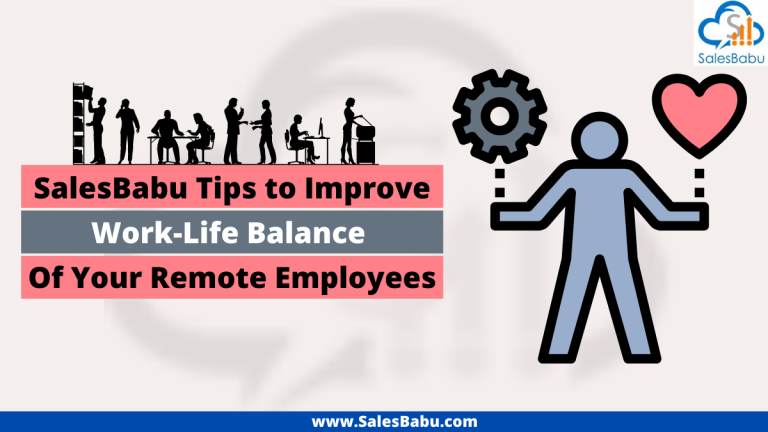 Tips to Improve Work-Life Balance Of Your Remote Employees
