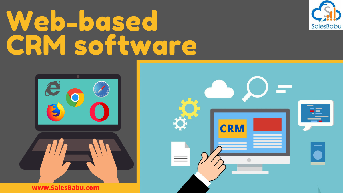 Web-based CRM software for business