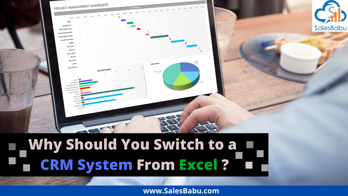Reasons to switch to CRM Software from Excel