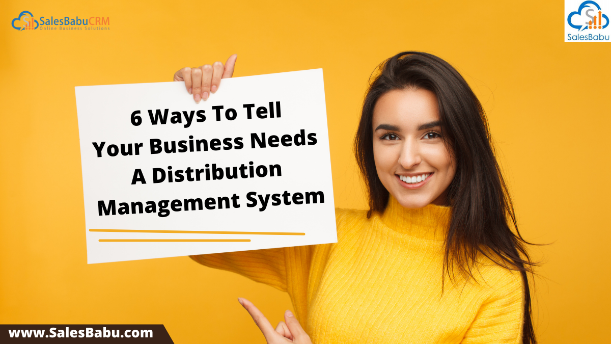 Reasons why Your Business Needs A Distribution Management System