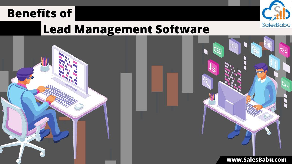 Advantages of  lead management software