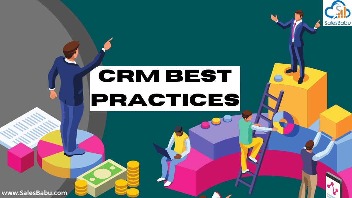 Best CRM practices in 2021
