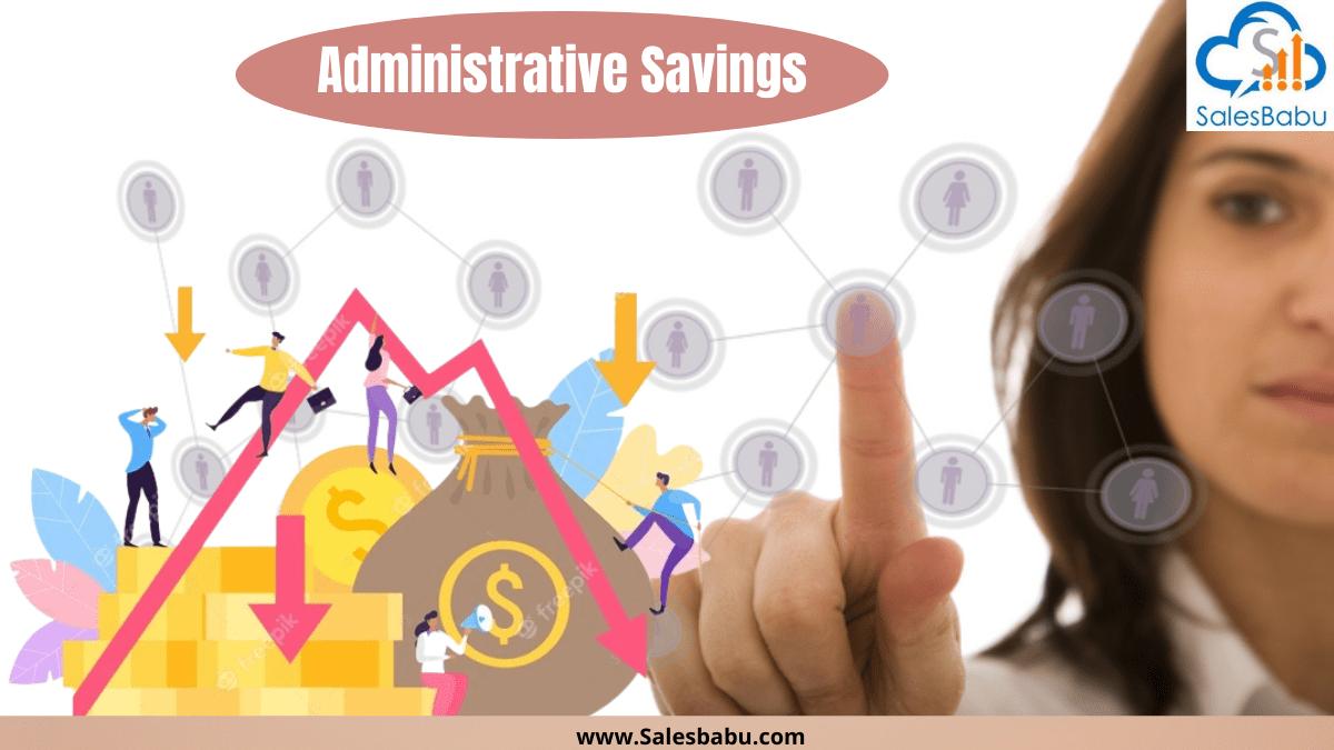 Administrative savings and distributors