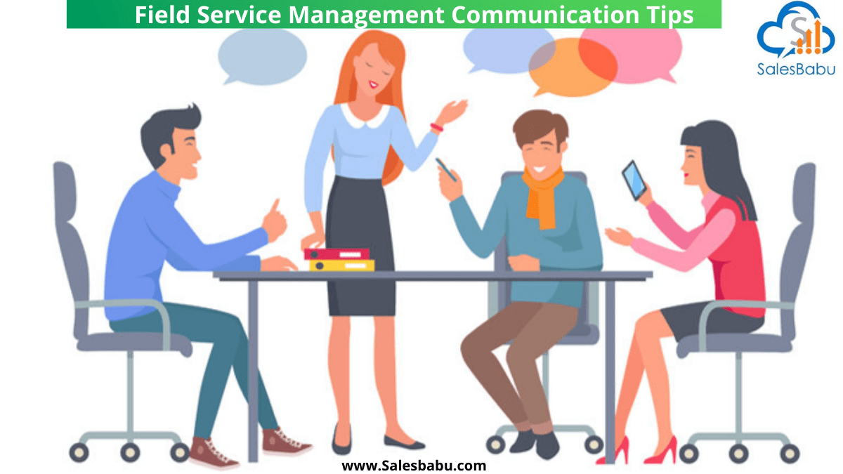 Best Communication Tips for Field Service Management