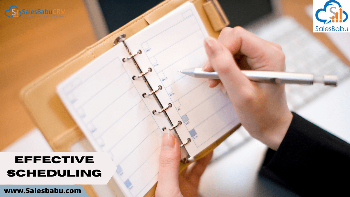 Scheduling effectively