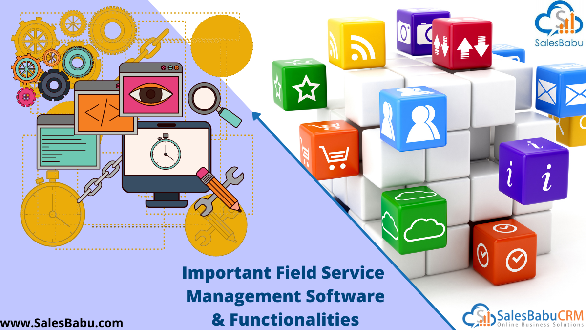 Important Field Service Management Software Functionalities