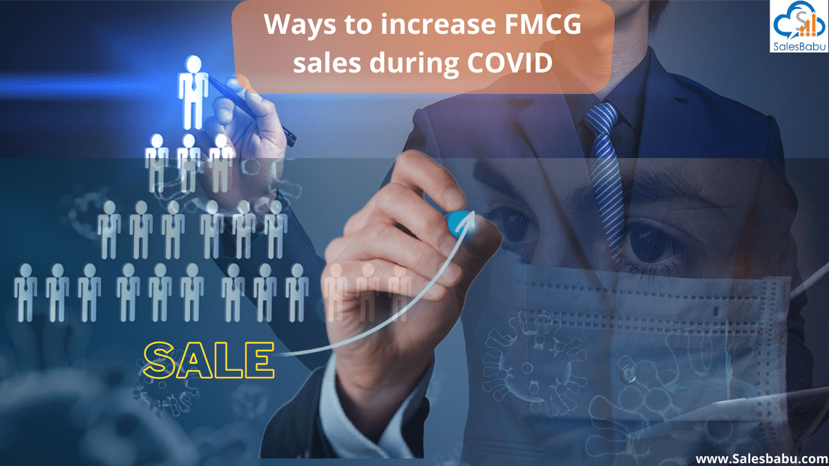 Increasing FMCG Sales During COVID-19